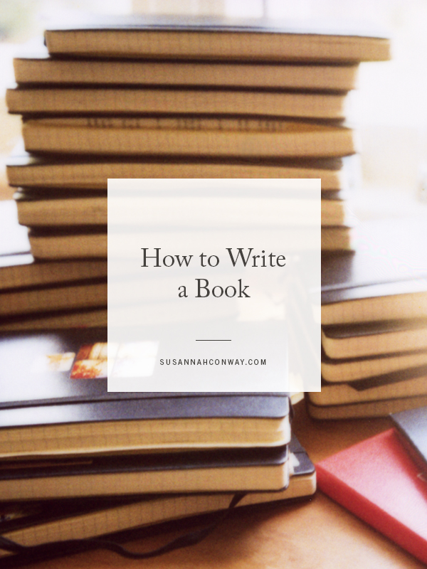 How to Write a Book | SusannahConway.com