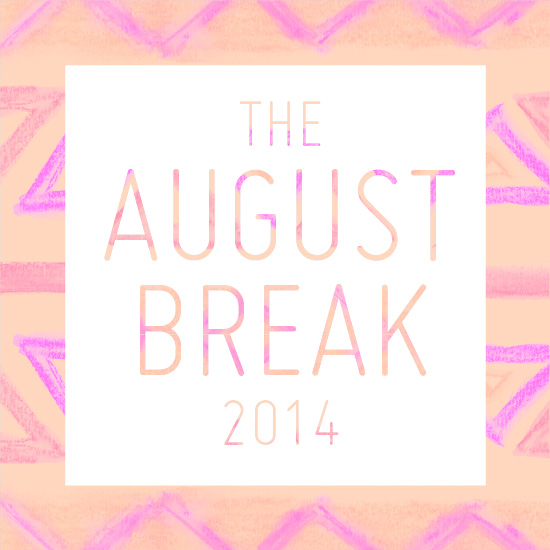 The August Break | SusannahConway.com