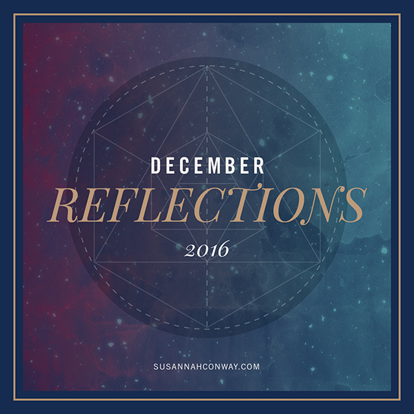 December Reflections: A Month of Remembering | SusannahConway.com