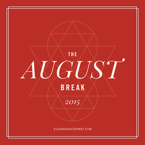 The August Break, 2015 | SusannahConway.com