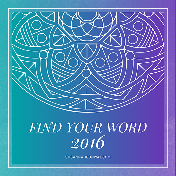 Find Your Word: a free five-day course to help you find your word for 2016! | SusannahConway.com