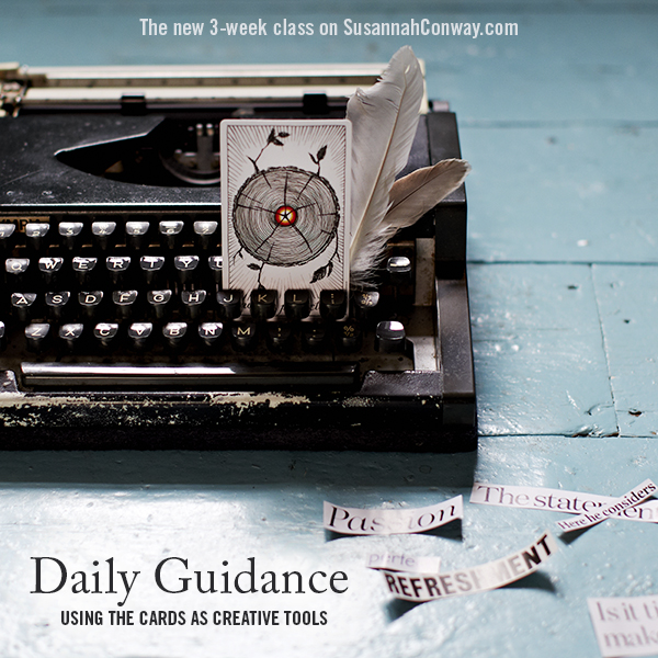 Daily Guidance: Using the cards as creative tools | a new class on SusannahConway.com